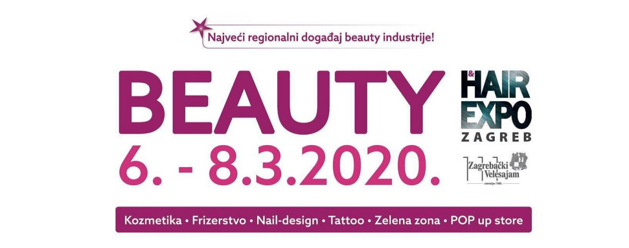 Beauty & Hair Expo Zagreb 2020., 06.-08.03.2020.